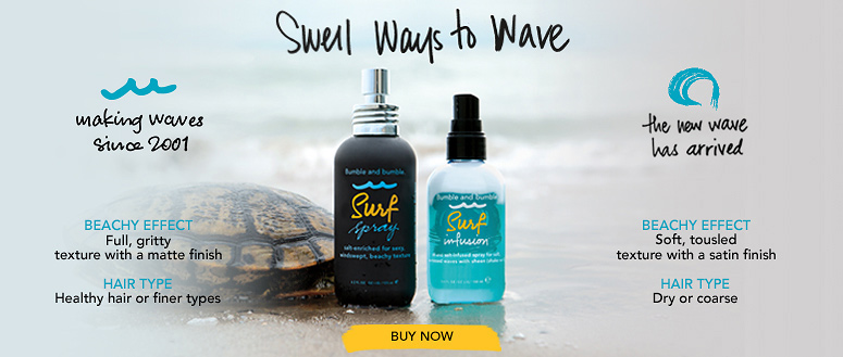Bumble and bumble. Surf - New ways to wave!