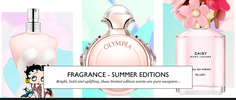Fragrance - Summer Editions